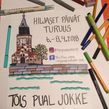 """Hiljaiset Päivät 2018 """"Tois pual jokke"""" 6.-8.4. Suomen Turuus"""